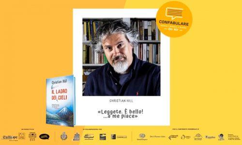 L'incontro online con lo scrittore Christian Hill #Lascuolanonsiferma…. E neanche la lettura!